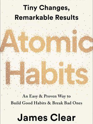 کتاب اورجینال عادت های اتمی (Atomic Habits)