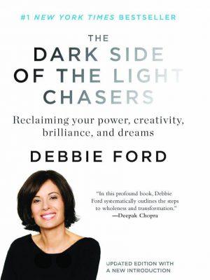 کتاب اورجینال نیمه تاریک وجود (THE DARK SIDE OF THE LIGHT CHASERS)