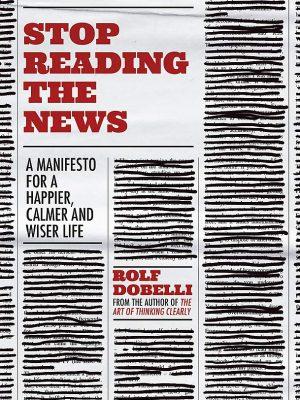 کتاب اورجینال پی گیر اخبار نباشید(STOP READING THE NEWS)
